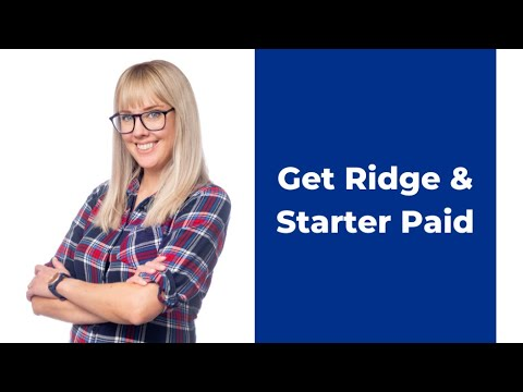 How To Get Ridge And Starter Paid